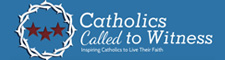 Catholics Called to Witness